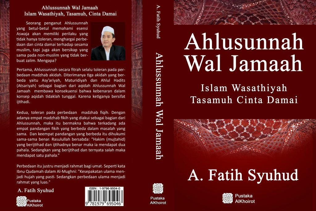 Buku Ahlussunnah Wal Jamaah karya A. Fatih Syuhud